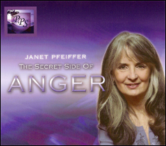 Anger Management Audio Book - The Secret Side of Anger  	by Janet Pfeiffer
